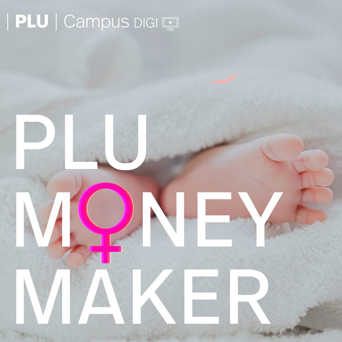 PLU-Money-Maker_Baby